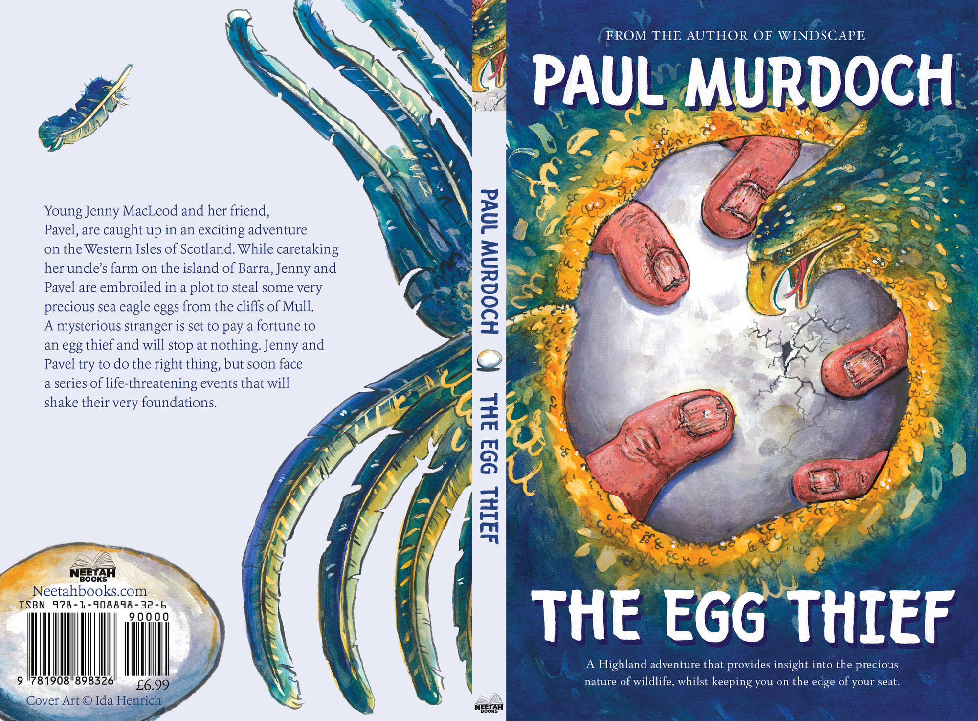 Paul Murdoch's book cover for Egg Thief published by Neetah Books showing a eagle and it's wings forming an egg shaped circle in the middle of the book. The egg painted in the centre of the book has fingers surrounding it. The hands are dirty and big. The egg is cracked. The book is blue, green and yellow | | Artwork & design by Ida Henrich