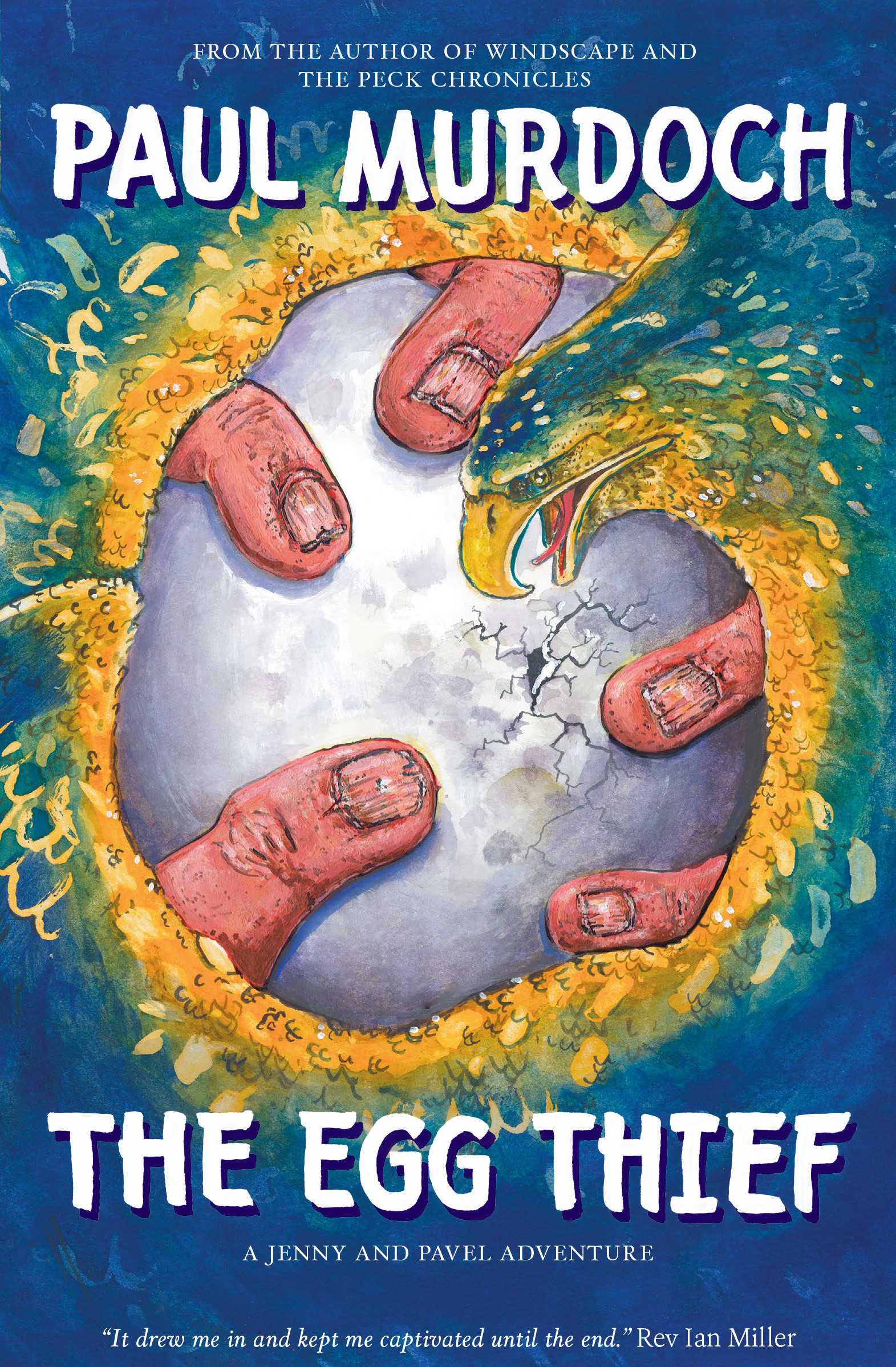 Paul Murdoch's book cover for Egg Thief published by Neetah Books showing a eagle and it's wings forming an egg shaped circle in the middle of the book. The egg painted in the centre of the book has fingers surrounding it. The hands are dirty and big. The egg is cracked. The book is blue, green and yellow | Artwork & design by Ida Henrich
